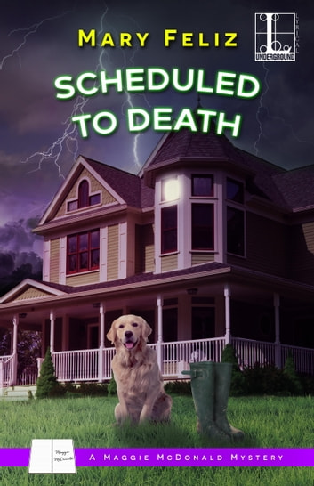 Scheduled to Death ebook by Mary Feliz