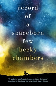 Record of a Spaceborn Few - Wayfarers 3 ebook by Becky Chambers