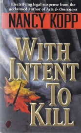 With Intent to Kill ebook by Nancy Kopp