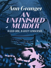 An Unfinished Murder ebook by Ann Granger