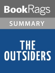 The Outsiders by S. E. Hinton Summary & Study Guide ebook by BookRags