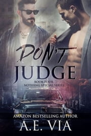 Don't Judge ebook by A.E. Via