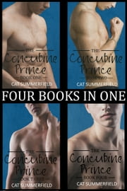 The Concubine Prince Anthology Volume One (Books 1-4) ebook by Cat Summerfield