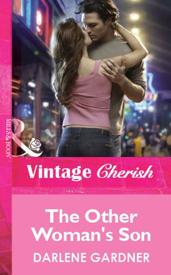 The Other Woman's Son (Mills & Boon Cherish) ebook by Darlene Gardner