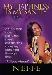 My Happiness is My Sanity ebook by Neffe