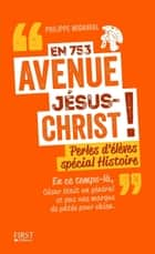 En 753 avenue Jésus-Christ ! ebook by Philippe MIGNAVAL