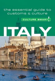 Italy - Culture Smart! - The Essential Guide to Customs & Culture ebook by Charles Abbott