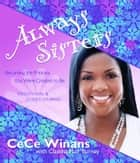 Always Sisters - Becoming the Princess You Were Created to Be ebook by CeCe Winans