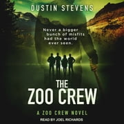 The Zoo Crew audiobook by Dustin Stevens