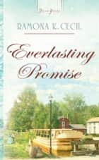 Everlasting Promise ebook by Ramona K. Cecil