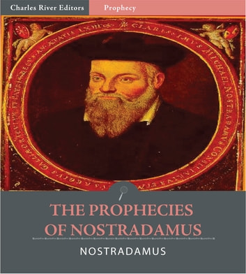 The Prophecies of Nostradamus ebook by Nostradamus