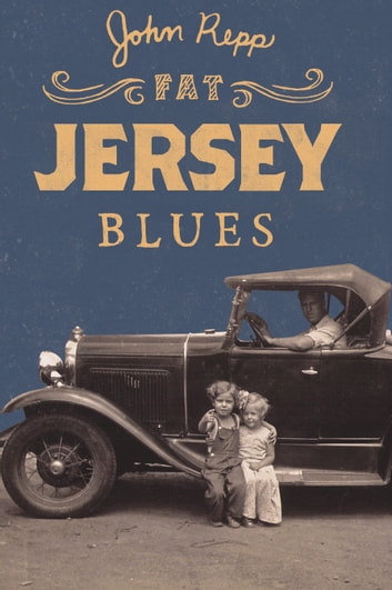 Fat Jersey Blues ebook by John Repp