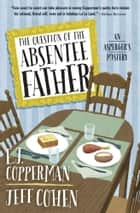 The Question of the Absentee Father ebook by E. J. Copperman, Jeff Cohen