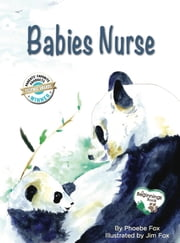 Babies Nurse ebook by Phoebe Fox, Jim Fox