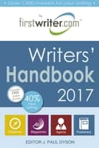 Writers' Handbook 2017 ebook by J. Paul Dyson