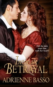 Intimate Betrayal ebook by Adrienne Basso