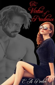 The Virtue Of Prudence - The Prudence McDaniel Series, #2 ebook by Elizabeth Anne Porter