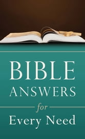 Bible Answers for Every Need ebook by Clarence Blasier