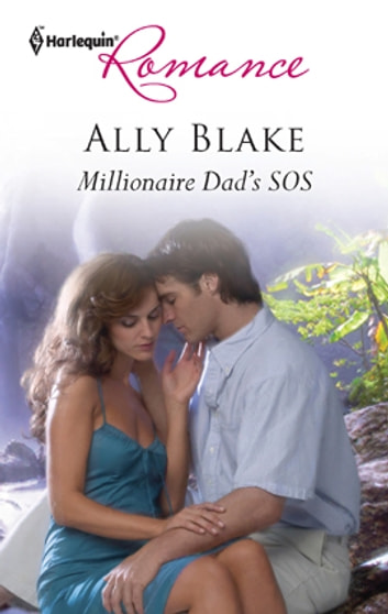 Millionaire Dad's SOS - A Single Dad Romance 電子書 by Ally Blake