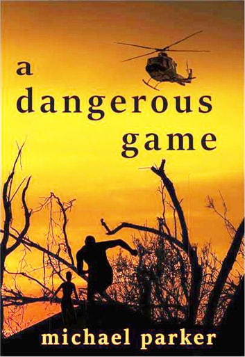 A Dangerous Game ebook by Michael Parker