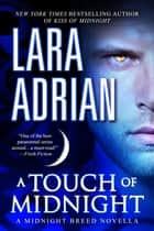 A Touch of Midnight - A Midnight Breed Novella ebook by Lara Adrian