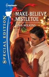 Make-Believe Mistletoe ebook by Gina Wilkins