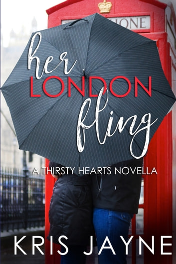 Her London Fling ebook by Kris Jayne