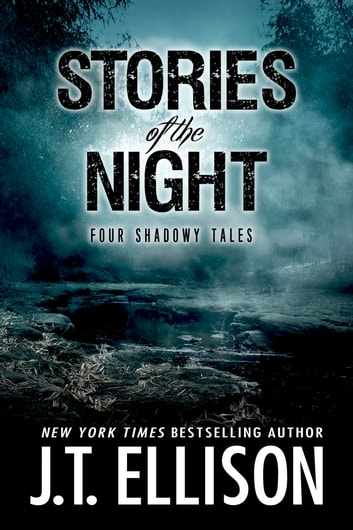 Stories of the Night - Four Shadowy Tales ebook by J.T. Ellison