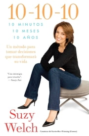 10-10-10 (10-10-10; Spanish Edition) ebook by Suzy Welch