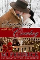 Christmas in the Cowboy's Arms ebook by MJ Fredrick
