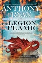 The Legion of Flame ebook by Anthony Ryan