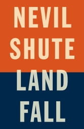 Landfall ebook by Nevil Shute