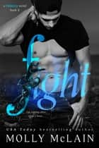 Fight (Velocity, #2) ebook by Molly McLain