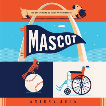 Mascot audiobook by Antony John