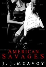 American Savages ebook by J.J. McAvoy