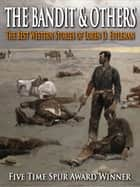 The Bandit & Other Best Western Stories ebook by Loren Estleman