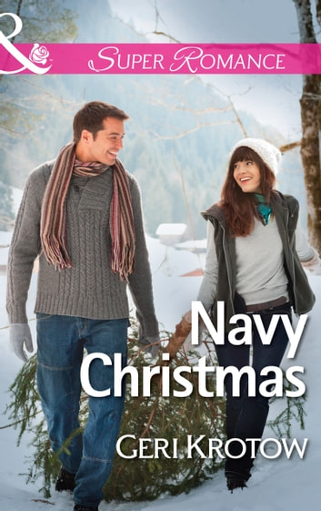 Navy Christmas (Mills & Boon Superromance) (Whidbey Island, Book 4) 電子書 by Geri Krotow