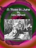 A Rose in June ebook by