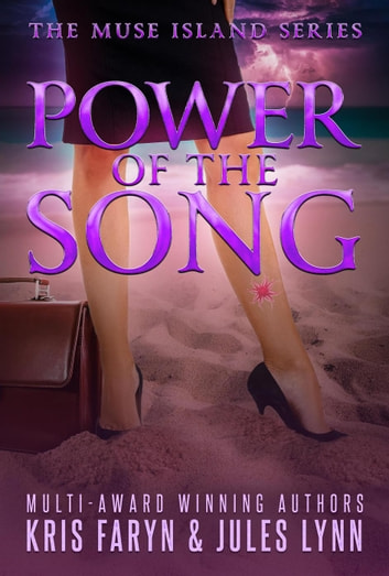 Power of the Song - Muse Island Series, #2 ebook by Jules Lynn,Kris Faryn