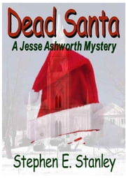 Dead Santa! ebook by Stephen Stanley
