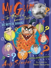 Mr Gum in 'The Hound of Lamonic Bibber' Bumper Book ebook by Andy Stanton,David Tazzyman
