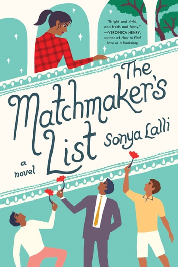 The Matchmaker's List ebook by Sonya Lalli