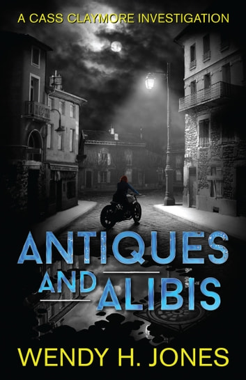 Antiques and Alibis ebook by Wendy H. Jones