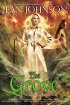 The Grove eBook by Jean Johnson