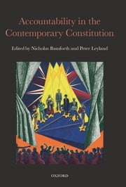 Accountability in the Contemporary Constitution ebook by Nicholas Bamforth,Peter Leyland