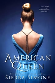 American Queen ebook by Sierra Simone