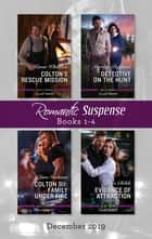 Romantic Suspense Box Set 1-4/Colton's Rescue Mission/Detective on the Hunt/Colton 911 - Family Under Fire/Evidence of Attraction ebook by Marilyn Pappano, Lisa Childs, Karen Whiddon,...