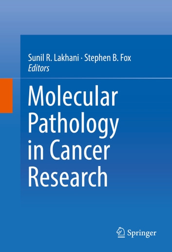 Molecular Pathology in Cancer Research ebook by