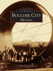 Boulder City, Nevada ebook by Mimi Rodden