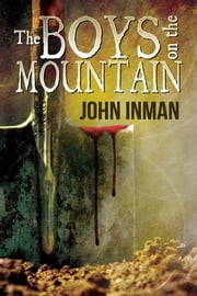 The Boys on the Mountain ebook by John Inman